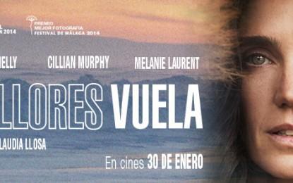NO LLORES, VUELA de Claudia Llosa y protagonizada por Jennifer Connelly, Cillian Murphy y Melanie Laurent se estrenará EN CINES EL 30 DE ENERO