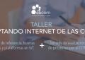 """ETICOM organiza el taller """"Adoptando Internet de las Cosas"""", en el que TOPdigital participa"""