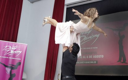 El Teatro Cervantes de Málaga ofrece en julio y agosto 31 oportunidades para disfrutar de la sensualidad y espectacularidad de Dirty dancing