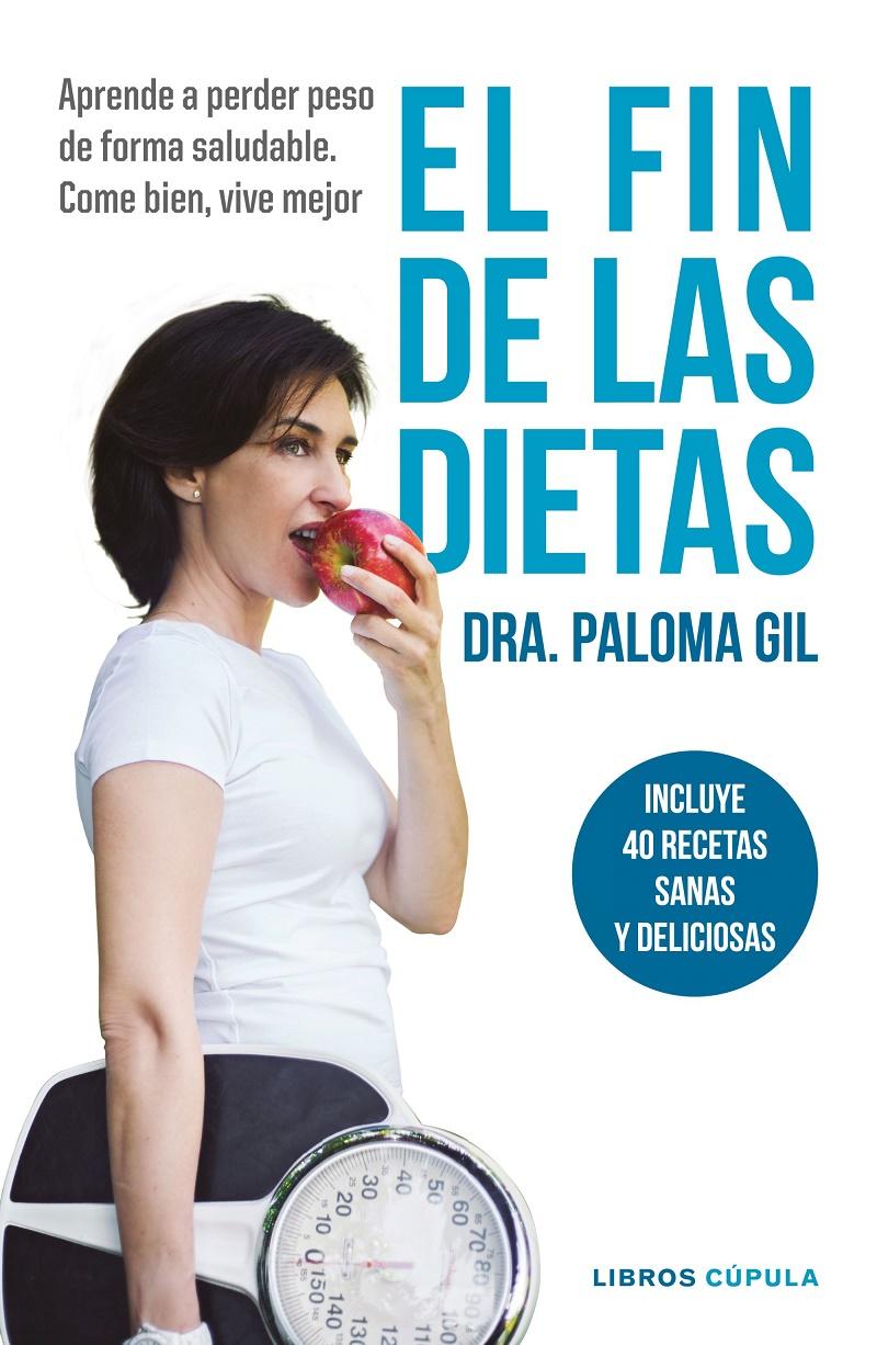 """La Dra. Paloma Gil visitará hoy martes el fórum de Fnac Málaga para presentar su libro """"El fin de las dietas"""""""